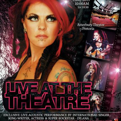 DILANA -Live at the Theatre